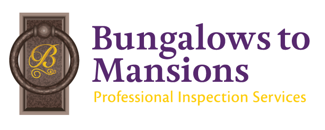 Bungalows to Mansions Professional Inspection Services, LLC